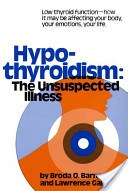 Book cover for Hypothyroidism: The Unsuspected Illness by Dr. Broda Barnes